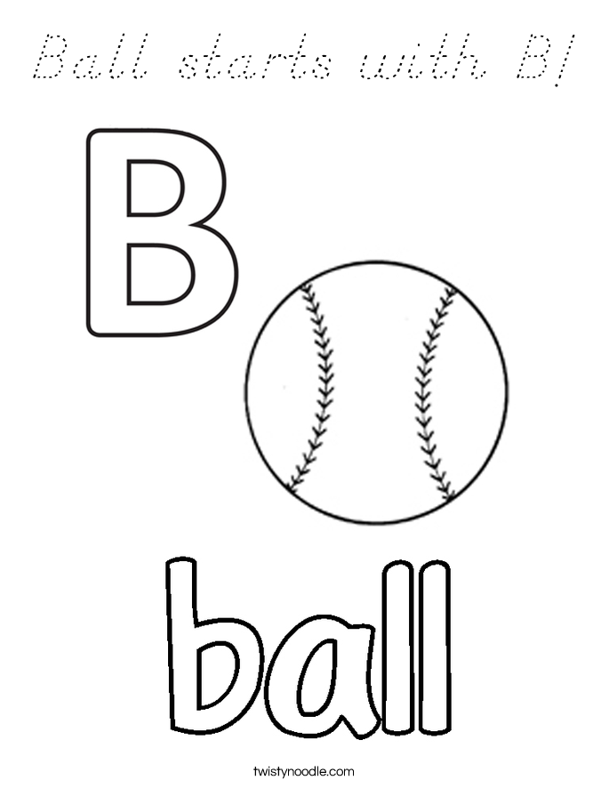 b is for ball coloring page - ball starts with b coloring page d 39 nealian twisty noodle