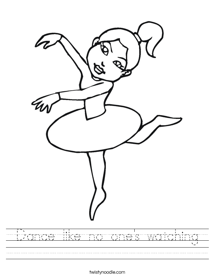 Dance like no one's watching Worksheet