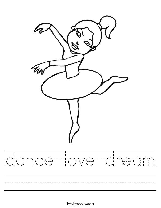 dance love dream Worksheet