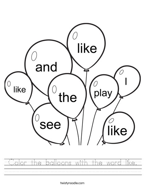 Color The Balloons With The Word Like Worksheet Twisty Noodle