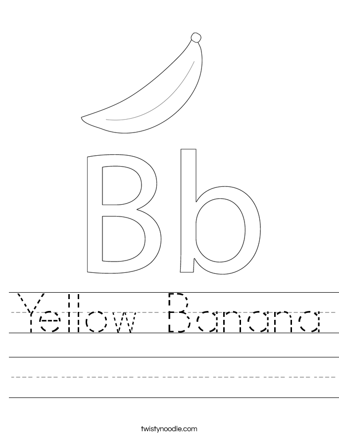 Yellow Banana Worksheet Twisty Noodle