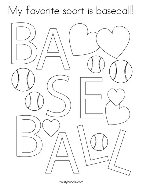 Baseball is my favorite sport! Coloring Page