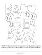 My favorite sport is baseball Handwriting Sheet
