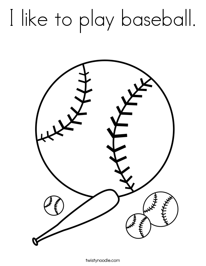 I like to play baseball. Coloring Page