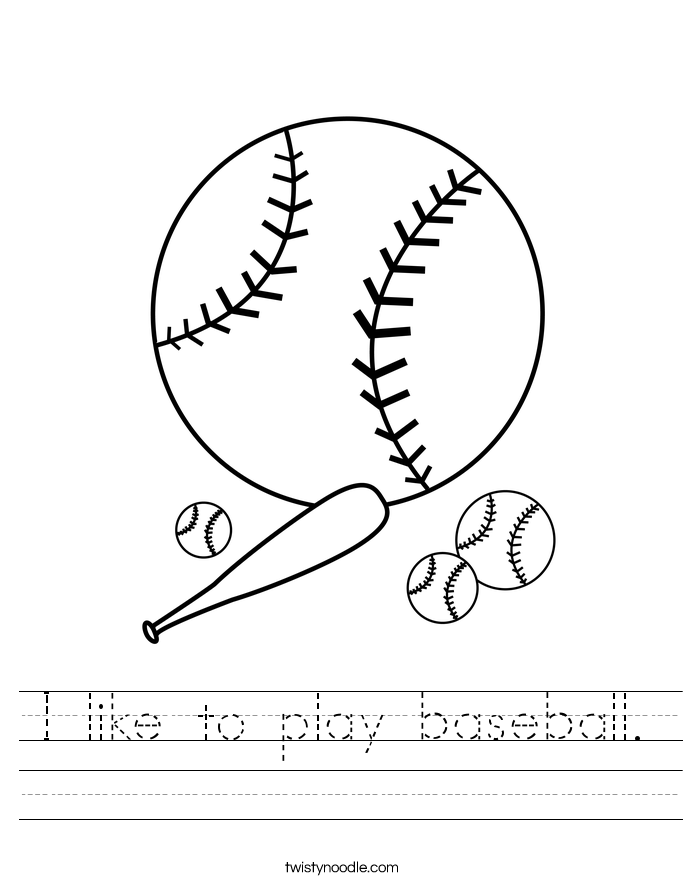 I like to play baseball. Worksheet