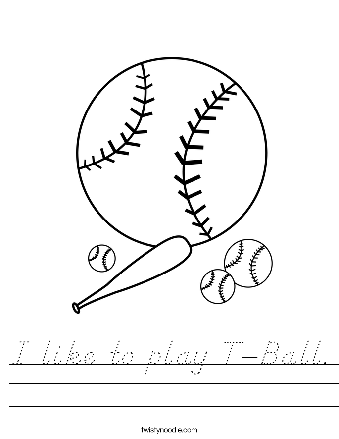 I like to play T-Ball. Worksheet