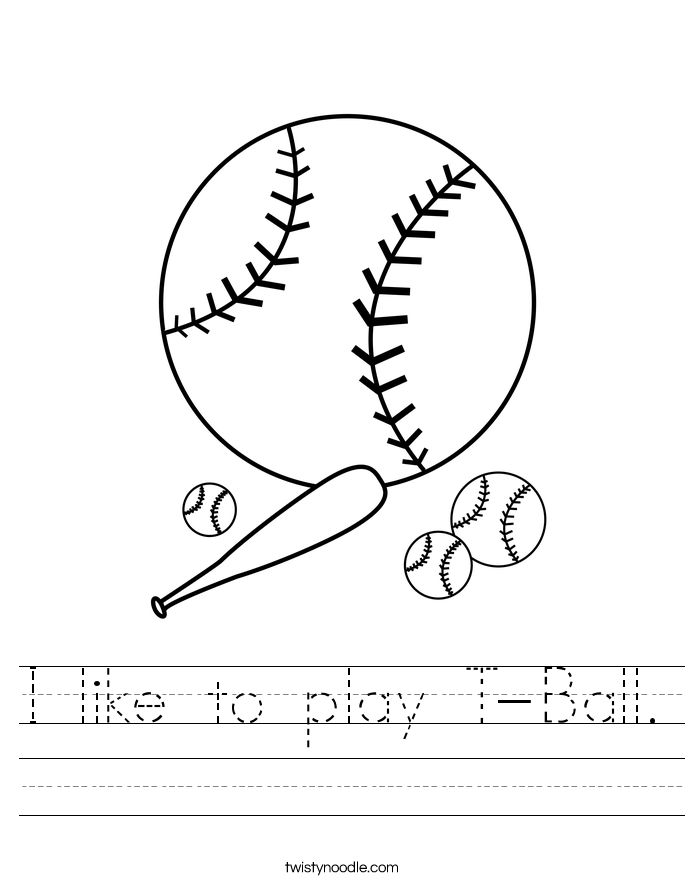 I like to play T-Ball. Worksheet