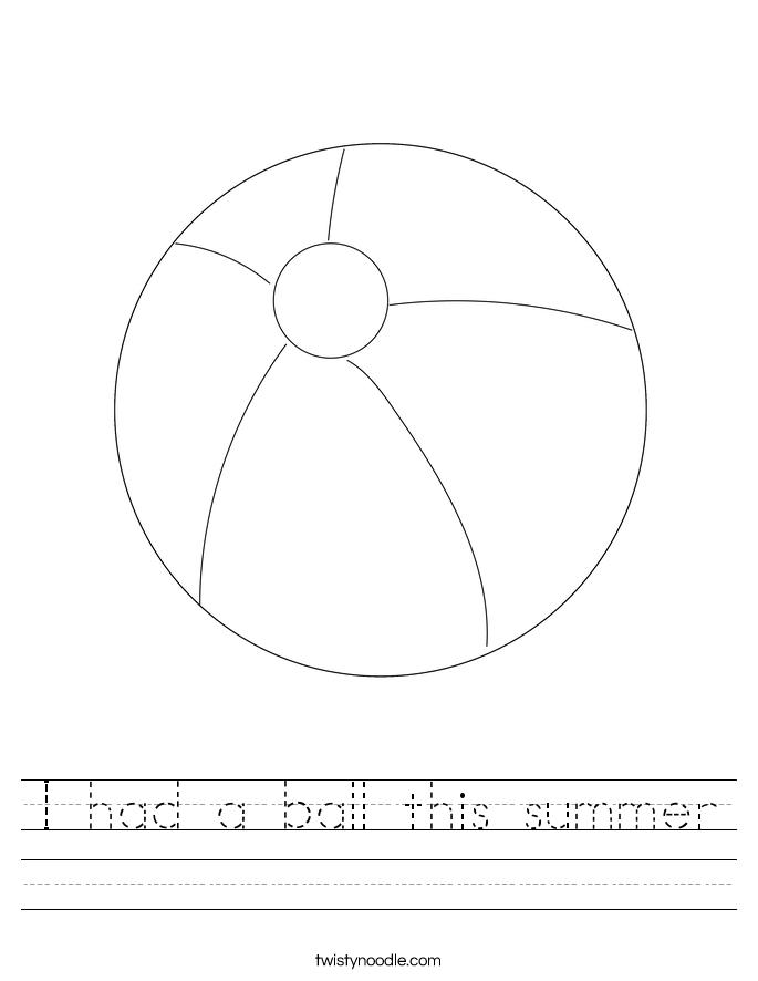 I had a ball this summer Worksheet