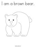 I am a brown bear.Coloring Page