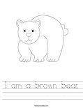 I am a brown bear. Worksheet