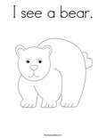 I see a bear.Coloring Page