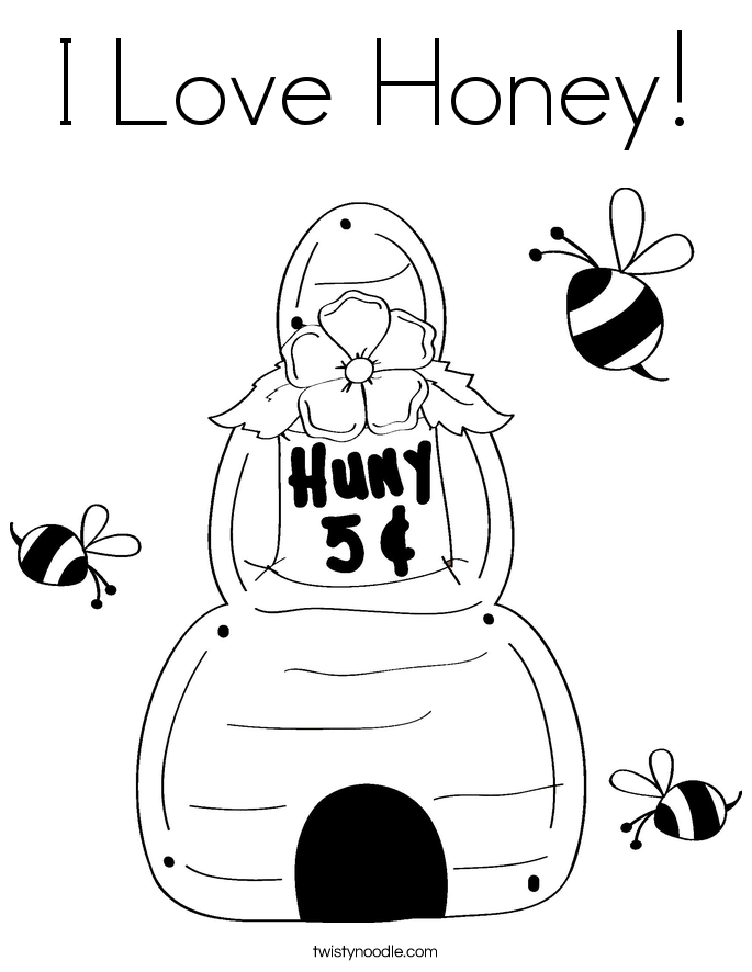 I Love Honey! Coloring Page