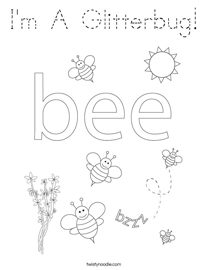 I'm A Glitterbug! Coloring Page