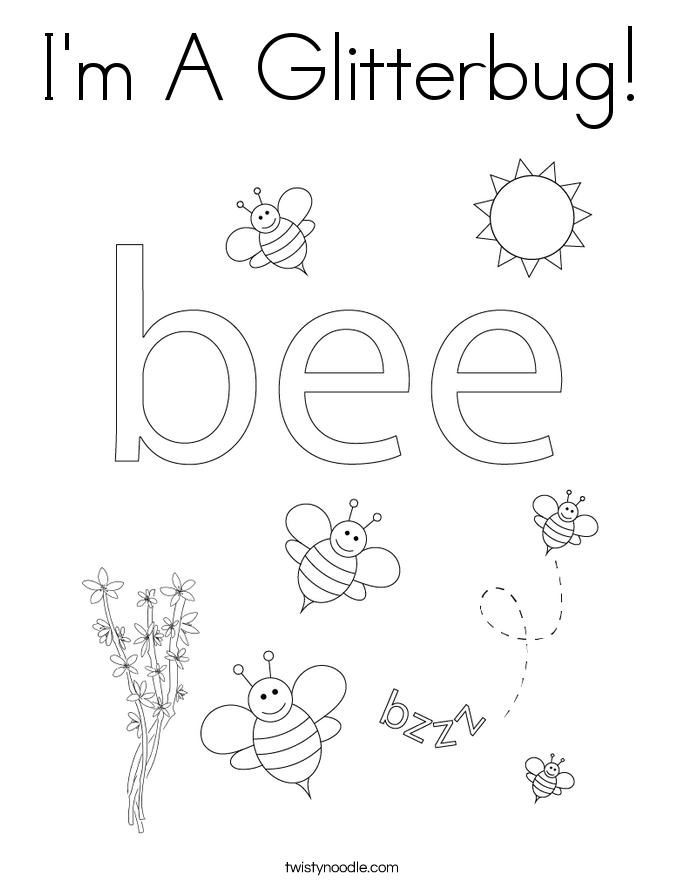 I'm A Glitterbug! Coloring Page