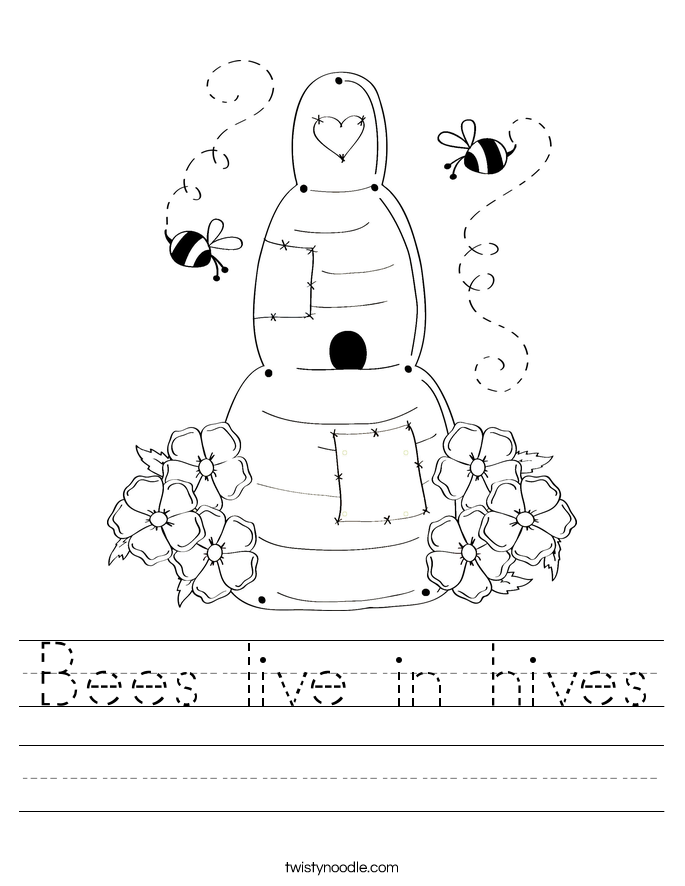 Bees live in hives Worksheet