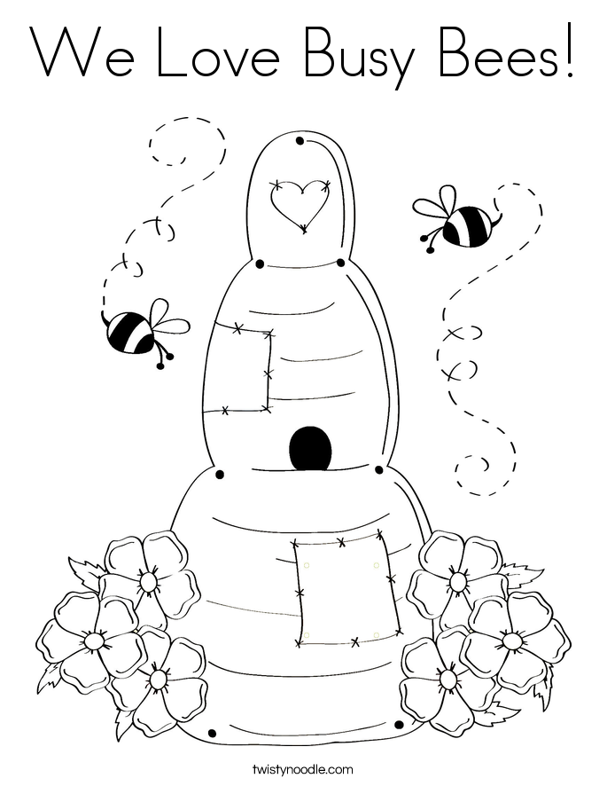 We Love Busy Bees! Coloring Page