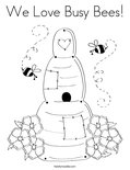 We Love Busy Bees!Coloring Page