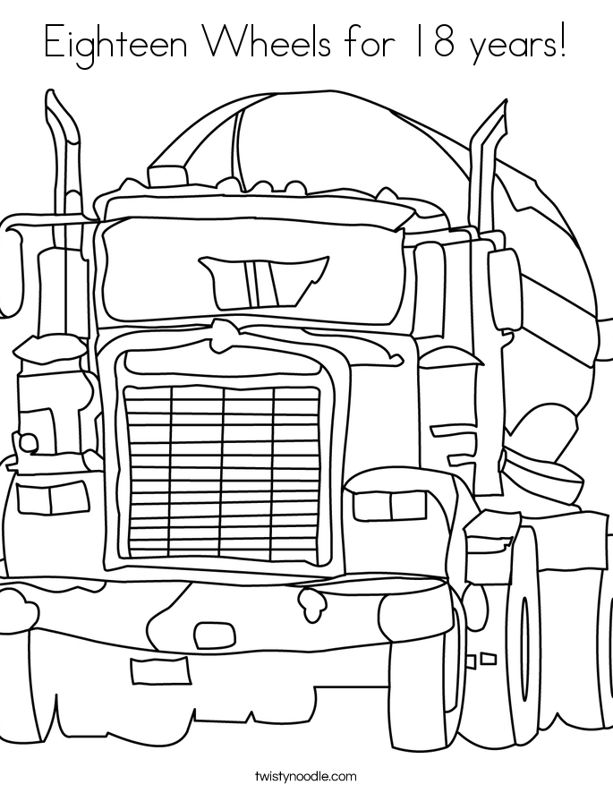 Eighteen Wheels for 18 years! Coloring Page
