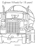Eighteen Wheels for 18 years!Coloring Page
