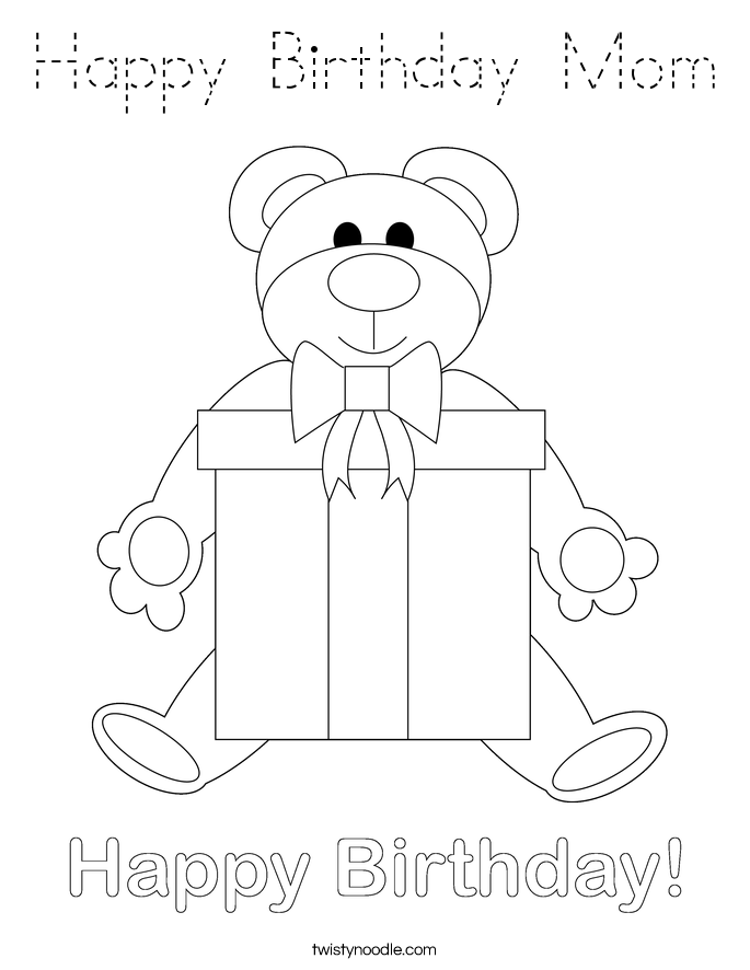 Happy birthday mom coloring page tracing twisty noodle for Happy birthday mommy coloring pages