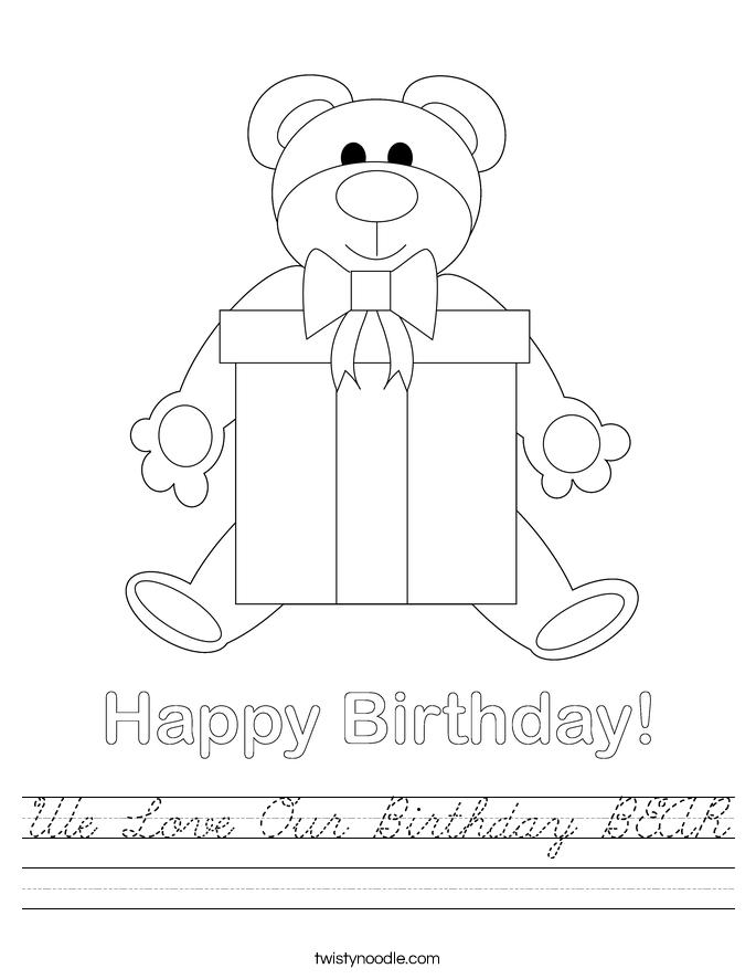 We Love Our Birthday BEAR Worksheet