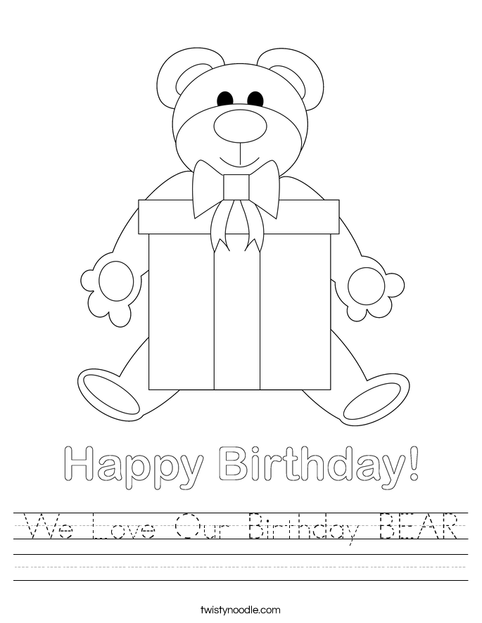 We Love Our Birthday BEAR Worksheet