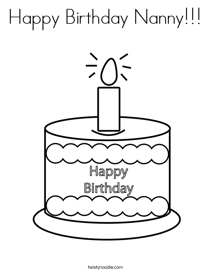 Happy Birthday Nanny Coloring Page - Twisty Noodle