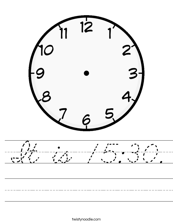 It is 15:30. Worksheet