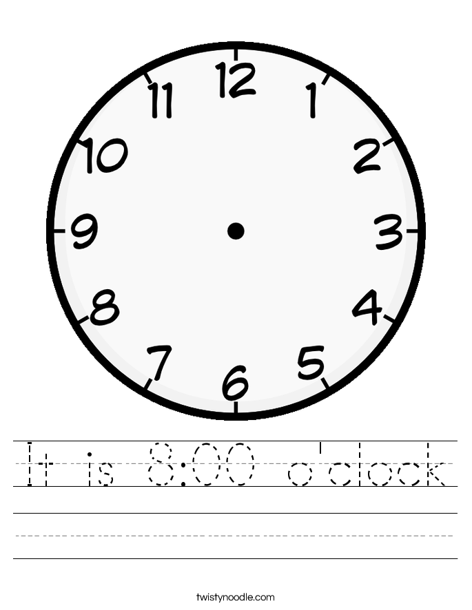 It is 8:00 o'clock Worksheet