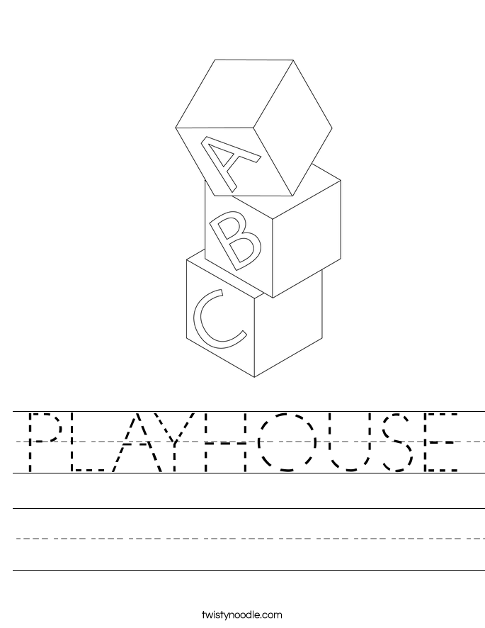 PLAYHOUSE Worksheet