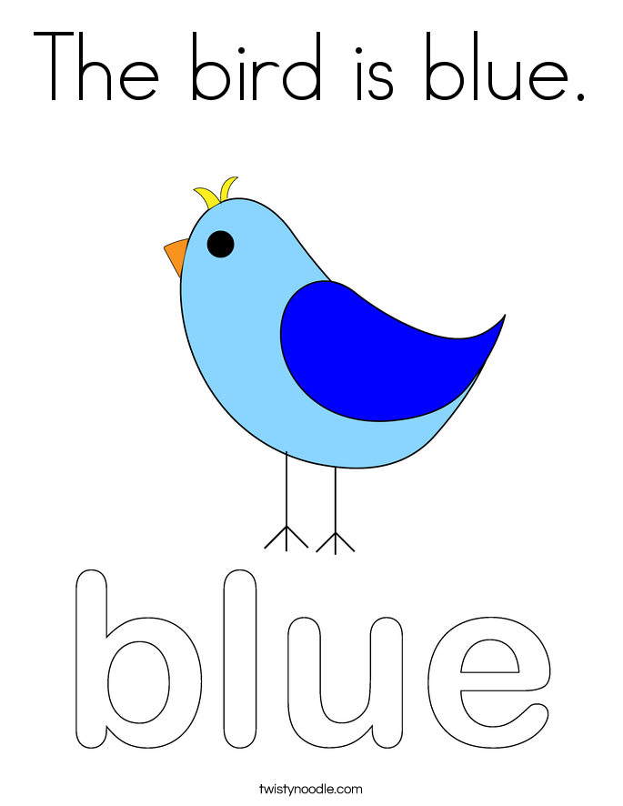 The bird is blue Coloring Page Twisty Noodle