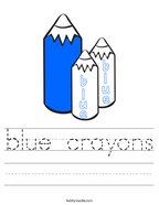 blue crayons Handwriting Sheet