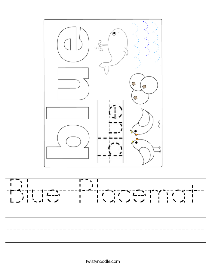 Blue Placemat Worksheet