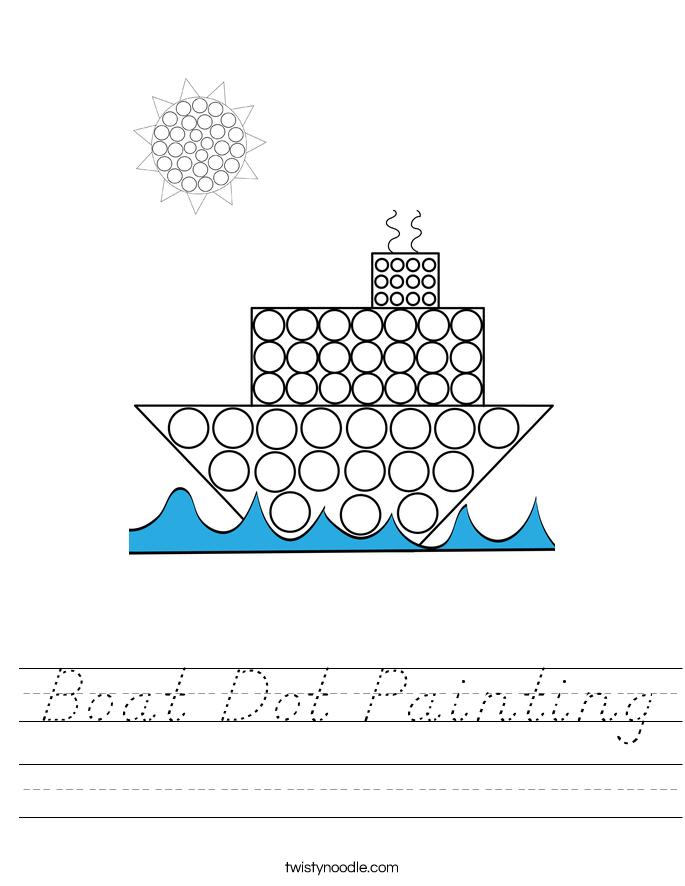Boat Dot Painting Worksheet - D'Nealian - Twisty Noodle