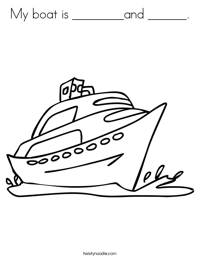 My boat is ________and ______. Coloring Page