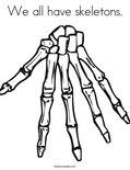 We all have skeletons. Coloring Page