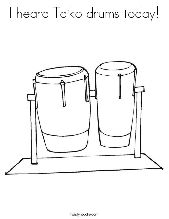 I heard Taiko drums today! Coloring Page