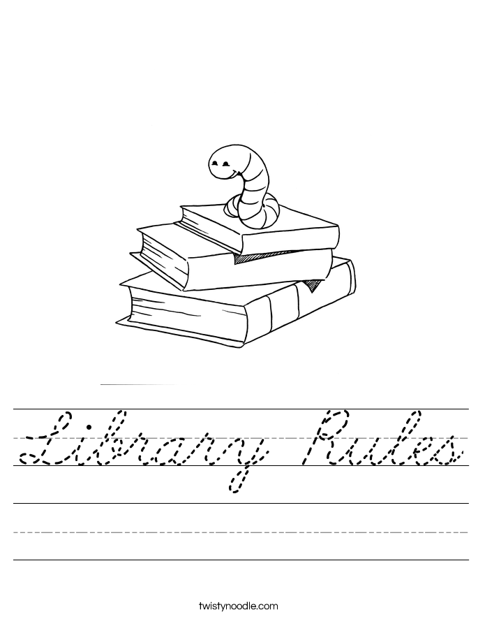 Library Rules Worksheet Cursive Twisty Noodle