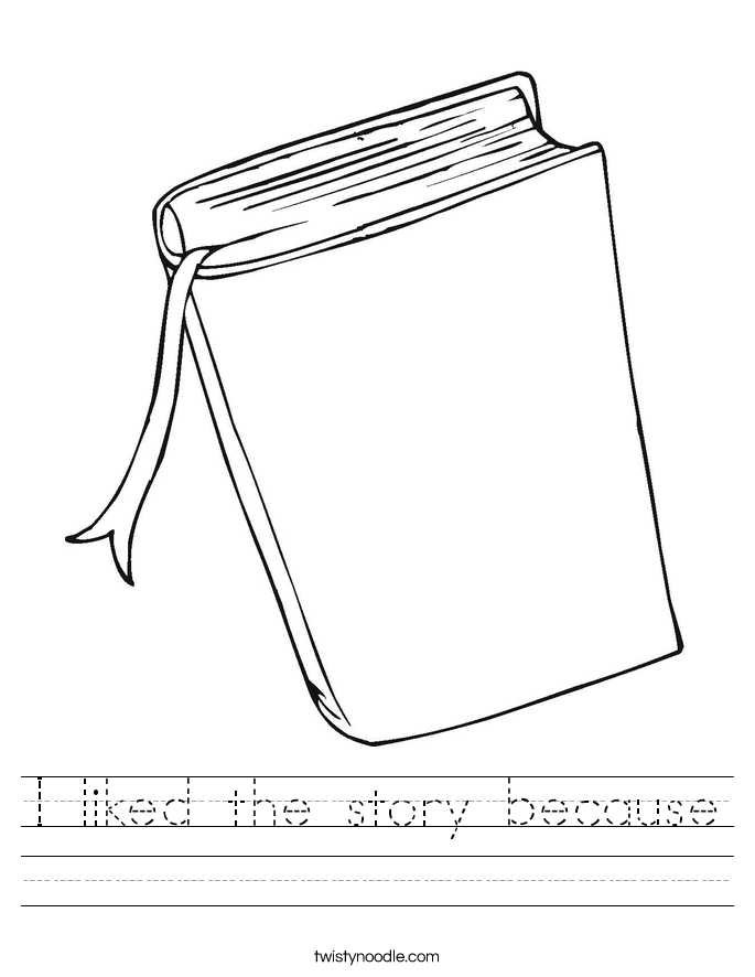 I liked the story because Worksheet