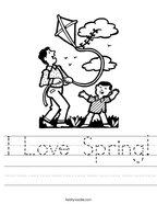 I Love Spring Handwriting Sheet