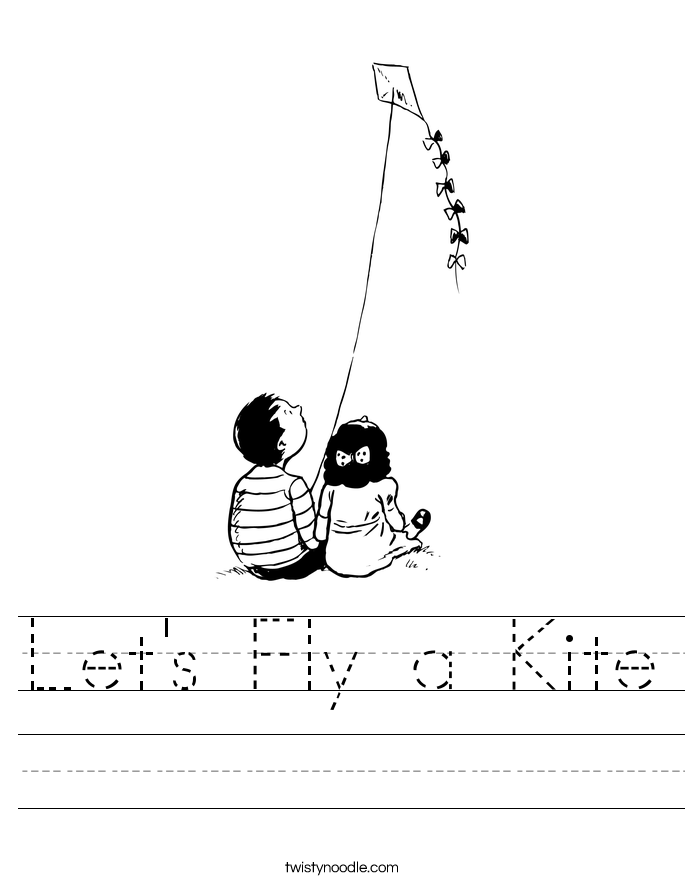 Letu0026#39;s Fly a Kite Worksheet - Twisty Noodle