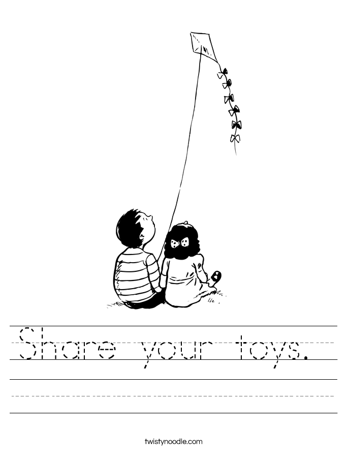 Share your toys.  Worksheet