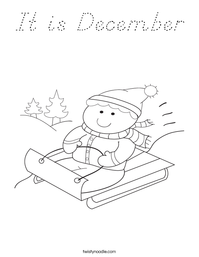 It is December Coloring Page - D'Nealian - Twisty Noodle