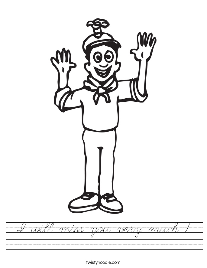 I will miss you very much ! Worksheet