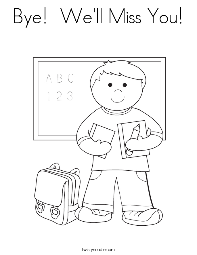 Bye!  We'll Miss You! Coloring Page