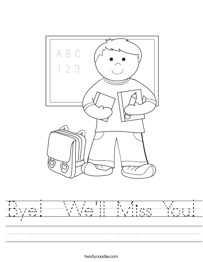 Bye!  We'll Miss You! Worksheet