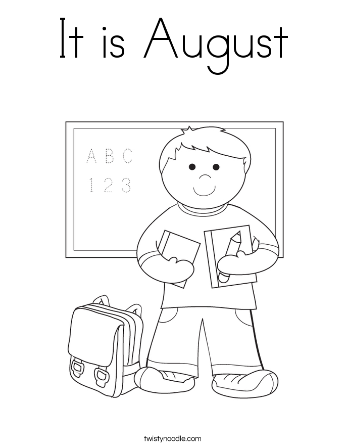 It is August Coloring Page