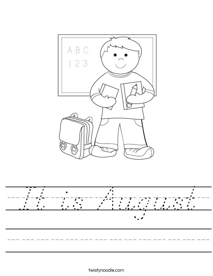 It is August Worksheet