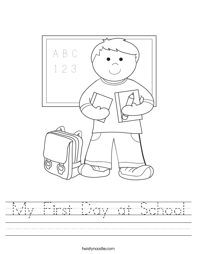My First Day at School Worksheet - Twisty Noodle