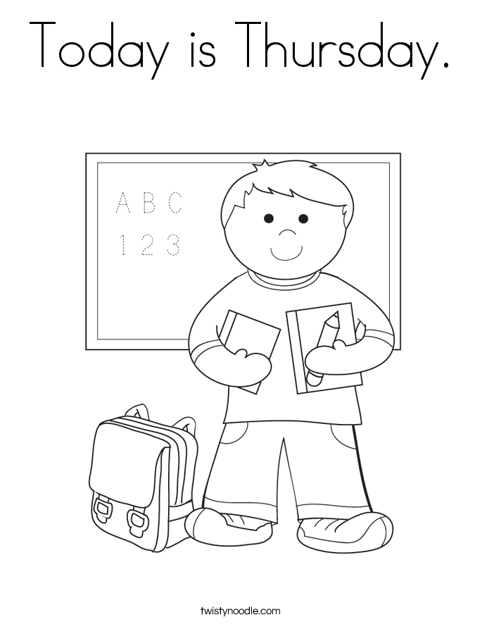 Today is Thursday. Coloring Page